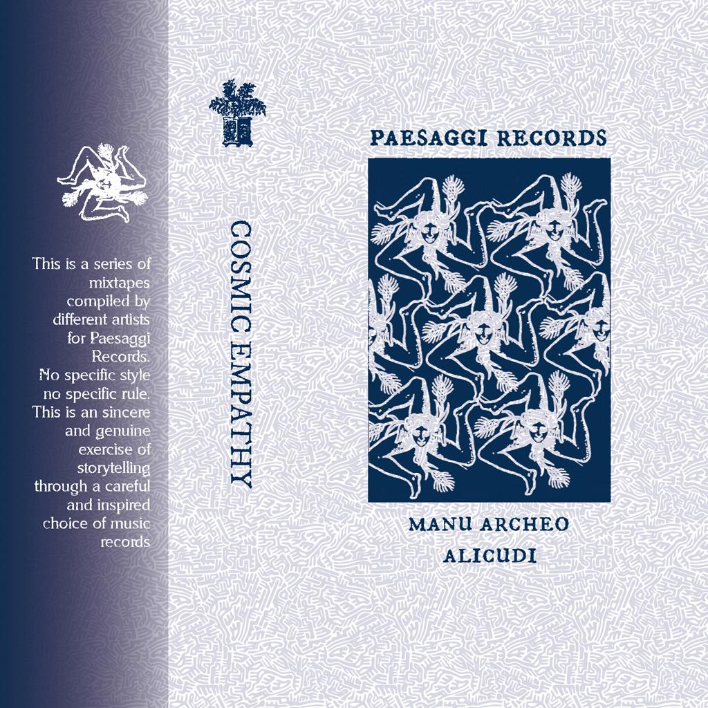 Paesaggi Records Presents Cosmic Empathy: Manu•Archeo / Alicudi CASSETTE