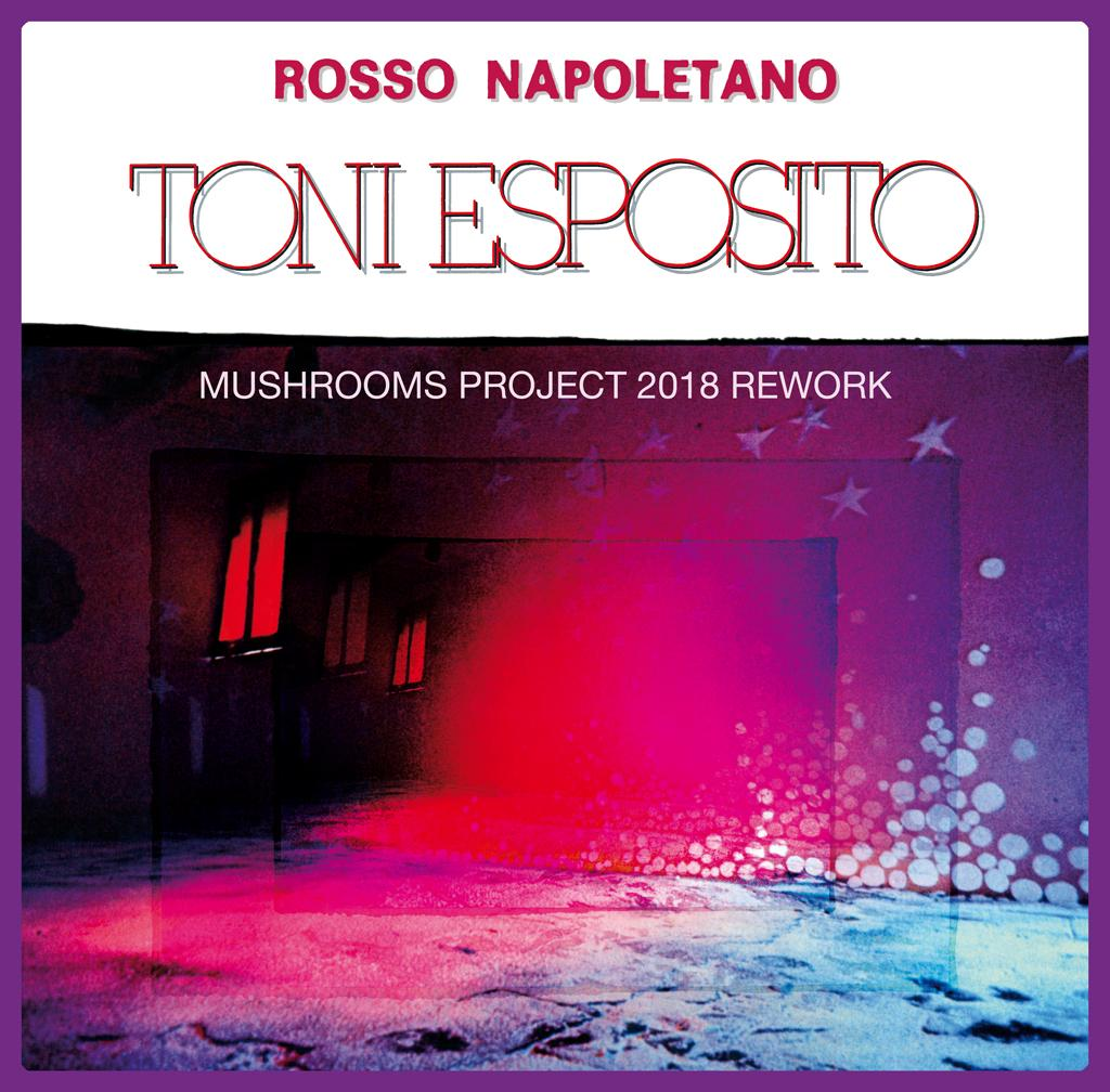 Rosso Napoletano (Mushrooms Project 2018 Rework) 12